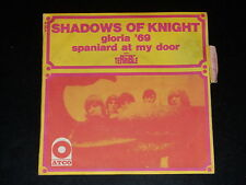 45 tours SP - SHADOWS OF KNIGHT - GLORIA '69 - 1969 - AVEC LANGUETTE