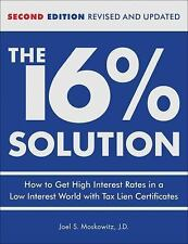 The 16 % Solution, Revised Edition: How to Get High Interest Rates in a Low-I...