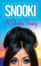 "A Shore Thing by Nicole ""Snooki"" Polizzi (2011, Paperback)"
