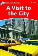 Dolphin Readers: Level 2: 425-Word Vocabulary A Visit to the City