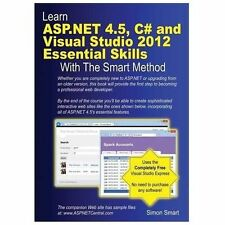 Learn Asp. Net 4. 5, C# and Visual Studio 2012 Essential Skills with the...