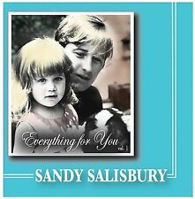 Everything for You, Vol. 1 by Sandy Salisbury (CD, Jun-2004, Sound City Music)