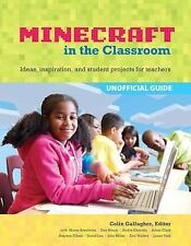 An Educator's Guide to Using Minecraft® in the Classroom: Ideas,...  (ExLib)