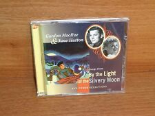 Gordon MacRae & June Hutton : Songs From BY THE LIGHT OF THE SILVERY MOON  - CD
