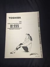 Toshiba M-250 M-444 VHS VCR video cassette recorder manual