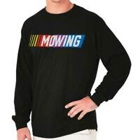 Mowing Dad Car Race Funny Lawn Mower Fathers Day Gift Idea Long Sleeve Tee