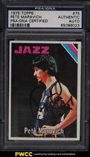 1975 Topps Basketball Pete Maravich AUTO #75 PSA/DNA AUTH