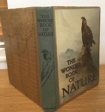 c1918 - very rare Second Edition! - The Wonder Book of Nature : Harry Golding