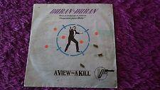 """Duran Duran – A View To A Kill ,  Vinyl, 7"""", 1985 , Spain , 006 200630 7"""