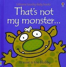 NEW - That's Not My Monster...(Usborne Touchy-Feely Books) by Watt, Fiona