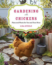 Steele Lisa-Gardening With Chickens (US IMPORT) BOOK NEW