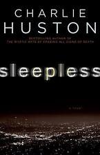 NEW - Sleepless: A Novel by Huston, Charlie