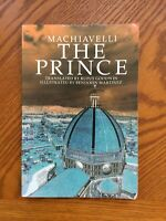 Machiavelli the Prince by Rufus Goodwin - 2003