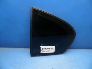 06-10 BMW 5 Series E60 M5 OEM Rear left driver side corner window glass *wear