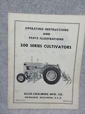 Allis Chalmers 200 Series Cultivators Operating Manual Amp Parts Illustrations