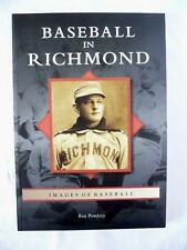 Baseball in Richmond Signed by Ron Pomfrey 2008, Paperback