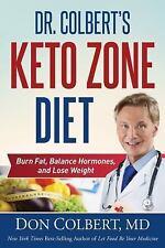 Dr. Colbert's Keto Zone Diet: Burn Fat Balance Appetite Hormones and Lose... PRS