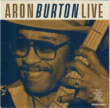 Aron Burton : Live at Buddy Guy's Legends, Chicago Cd (2019)