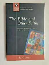 The Bible and Other Faiths (1st 2005) Ida Glaser, Theology, Apologetics, Pb Vg