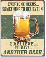 believe im something Metal tin sign Bar Humor home beer Wall decor new