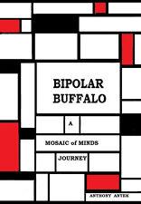 Bipolar Buffalo - A Mosaic of Minds Journey