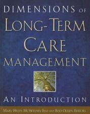 Dimensions of Long-Term Care Management: An Introduction [Paperback] [Jul 02,...