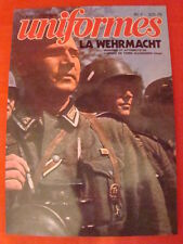 "hors-série N°1 ""Uniformes"" la Wehrmacht (insignes et attributs de la (Heer)"