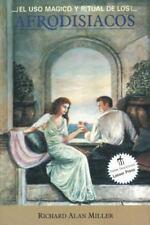 Excellent, El Uso Magico y Ritual de los Afrodisiacos, Richard Alan Miller, Book