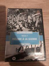 LA GRANDE GUERRE volume 1 :Prélude à la guerre 1900-1914 / DVD NEUF SOUS BLISTER