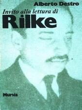 Rilke Destro Alberto Ugo Mursia Editore 1979 Invitation Alla Reading