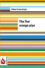 NEW The five orange pips: (low cost). limited edition by Arthur Conan Doyle