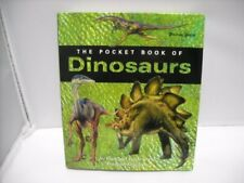 Pocket Book Of Dinosaurs - Illustrated Guide To Th