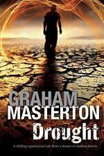 Drought, Masterton, Graham, Good Condition Book, ISBN 9781847515193