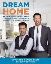 DREAM HOME HGTV Property Brothers Book Fixing Finding Home Jonathan Drew Scott