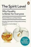 The Spirit Level: Why Equality is Better for Everyone by Richard Wilkinson, Kate