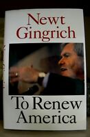 TO RENEW AMERICA by NEWT GINGRICH ~ 1ST EDITION