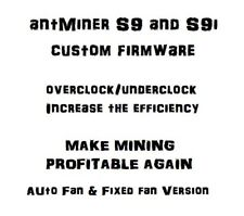 antMiner S9 / S9i Custom Firmware (NO FEES)