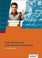 Ausbildung in der öffentlichen Verwaltung: Recht und Wir... | Buch | Zustand gut
