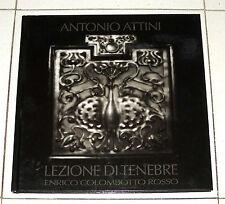 Antonio Attini LEZIONE DI TENEBRE ENRICO COLOMBOTTO ROSSO Janus 2008 Fotografie