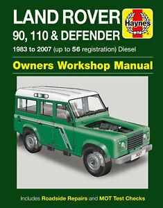 Land Rover Defender 90 110 Haynes Manual Workshop Manual 1983-2007