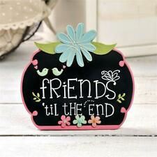 "Blossom Bucket Figurine Sign ""Friends Til The End"" Friendship Day"