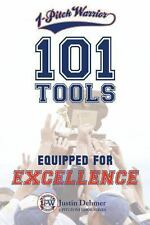 1-Pitch Warrior: 101 Tools: Equipped for Excellence (Paperback or Softback)