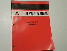 Allis Chalmers C and C2 (II) Combine Service Repair Manual