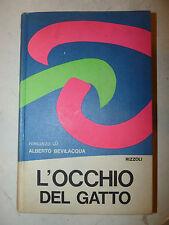 Alberto Bevilacqua: L'OCCHIO DEL GATTO 1968 Rizzoli 1a ed. con dedica autore