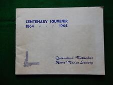 Queensland Conference.    The Home Mission Society 1864-1964. Highlights...
