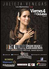 "JULIETA VENEGAS ""LOS MOMENTOS TOUR"" 2013 MIAMI CONCERT POSTER - Pop / Folk Rock"