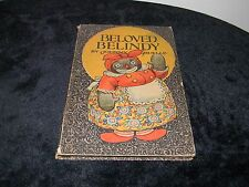 Beloved Belindy - By Johnny Gruelle - 1926 - 4th Edition Stated