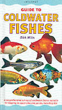 Coldwater Fishes: A Comprehensive Survey of Coldwater Fishes Suitable for Keepin