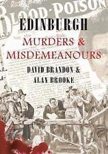 Edinburgh Murders and Misdemeanours by David Brandon, Alan Brooke (Paperback,...