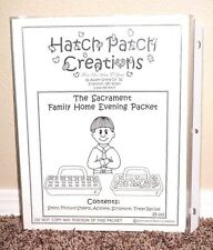 HATCH PATCH CREATIONS THE SACRAMENT FAMILY HOME EVENING PACKET LDS MORMON